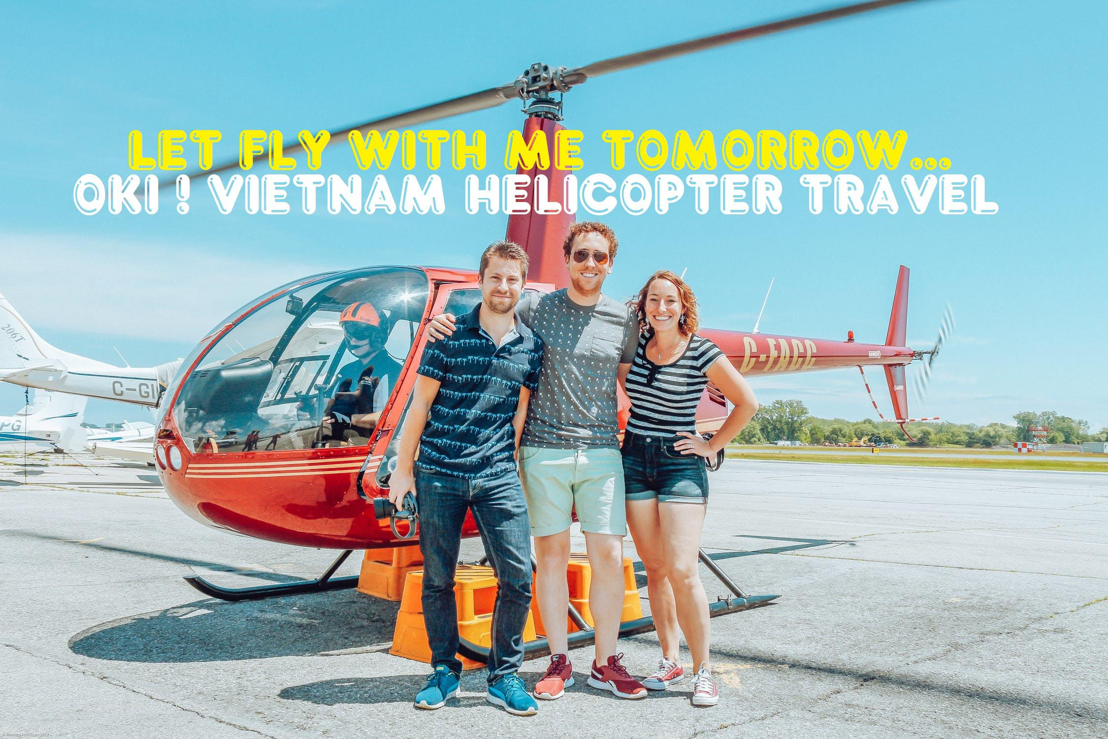 Why VIP fly with Vietnam Helicopter Travel